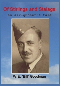 Of Stirlings and Stalags: an air-gunner's tale.... the story of dad's wartime experiences